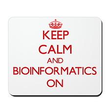 Keep Calm and Bioinformatics ON Mousepad