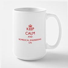 Keep Calm and Biomedical Engineering ON Mugs
