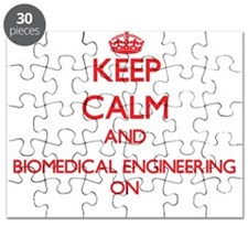 Keep Calm and Biomedical Engineering ON Puzzle