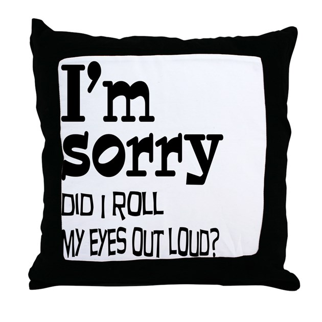Roll My Eyes Throw Pillow by dramaticallycorrectliving