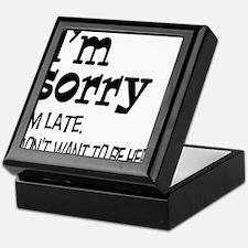 Sorry I'm Late Keepsake Box