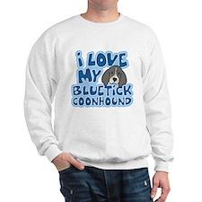 I Love my Bluetick Coonhound Sweatshirt
