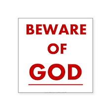 Beware of God Sticker
