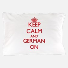 Keep Calm and German ON Pillow Case