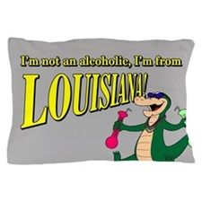 I'M FROM LOUISIANA A Pillow Case