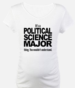 Its A Political Science Major Thing Shirt