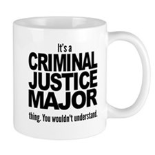 Its A Criminal Justice Major Thing Mugs