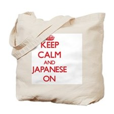 Keep Calm and Japanese ON Tote Bag