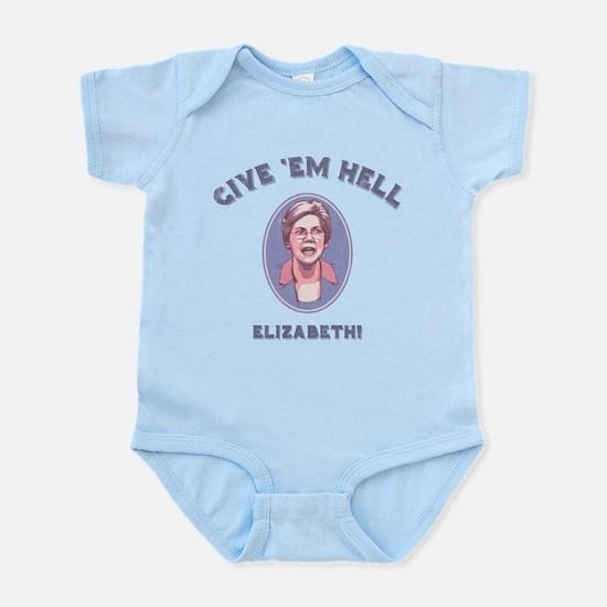 Give 'Em Hell, Liz Infant Bodysuit