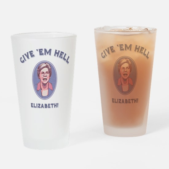 Give 'Em Hell, Liz Drinking Glass