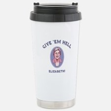 Give 'Em Hell, Liz Stainless Steel Travel Mug