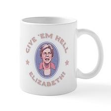 Give 'Em Hell, Liz Mug
