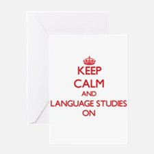 Keep Calm and Language Studies ON Greeting Cards