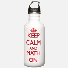 Keep Calm and Math ON Water Bottle