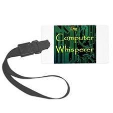 The Computer Whisperer Luggage Tag