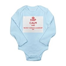 Keep Calm and Military Science & Leaders Body Suit