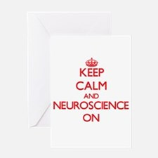 Keep Calm and Neuroscience ON Greeting Cards