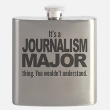 Its A Journalism Major Thing Flask