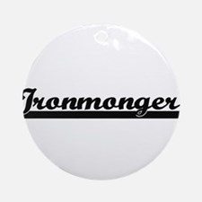 Ironmonger Artistic Job Design Ornament (Round)