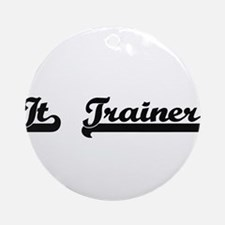 It Trainer Artistic Job Design Ornament (Round)