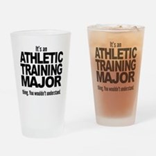 Its An Athletic Training Major Thing Drinking Glas