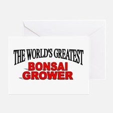 """The World's Greatest Bonsai Grower"" Greeting Card"