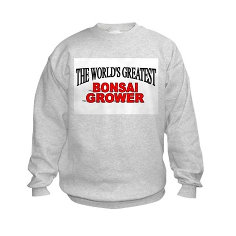 """The World's Greatest Bonsai Grower"" Kids Sweatshi"