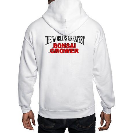 """The World's Greatest Bonsai Grower"" Hooded Sweats"