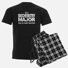 Its A Biochemistry Major Thing Pajamas