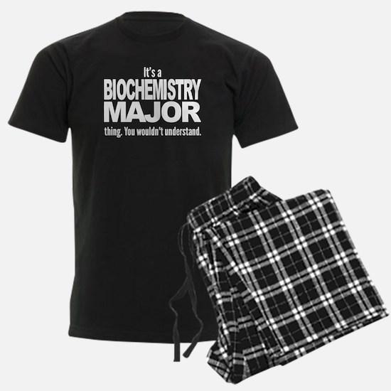 Its A Biochemistry Major Thing Pajamas