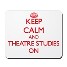 Keep Calm and Theatre Studies ON Mousepad
