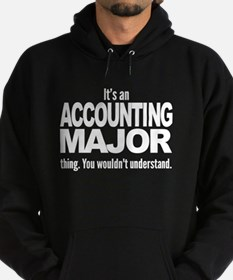 Its An Accounting Major Thing Hoodie