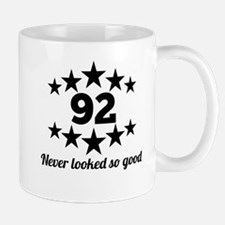 92 Never Looked So Good Mugs