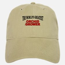 """The World's Greatest Orchid Grower"" Baseball Baseball Cap"