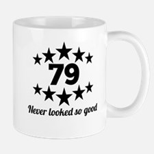 79 Never Looked So Good Mugs