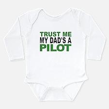Trust Me My Dads A Pilot Body Suit