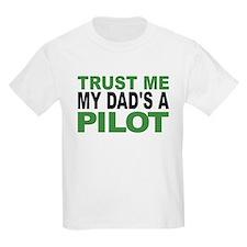 Trust Me My Dads A Pilot T-Shirt