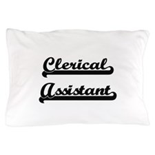 Clerical Assistant Artistic Job Design Pillow Case