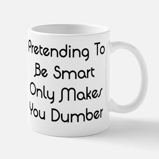 Pretending Mug