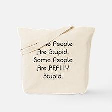 Really Stupid Tote Bag