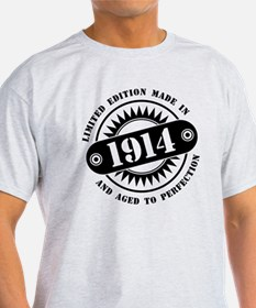LIMITED EDITION MADE IN 1914 T-Shirt