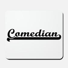Comedian Artistic Job Design Mousepad