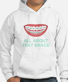 Funny All About That Brace Parody Hoodie