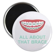Funny All About That Brace Parody Magnets