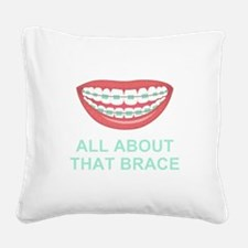 Funny All About That Brace Parody Square Canvas Pi