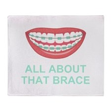 Funny All About That Brace Parody Throw Blanket