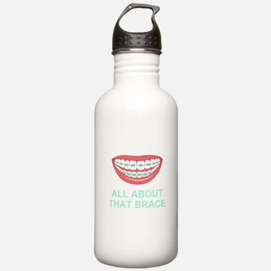 Funny All About That Brace Parody Water Bottle