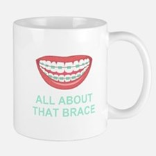 Funny All About That Brace Parody Mugs