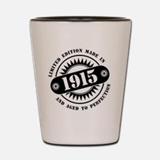 LIMITED EDITION MADE IN 1915 Shot Glass