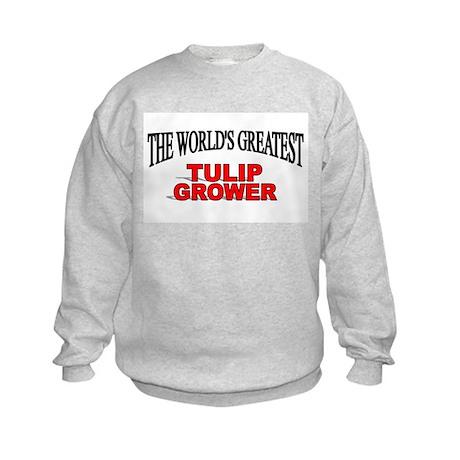 """The World's Greatest Tulip Grower"" Kids Sweatshir"